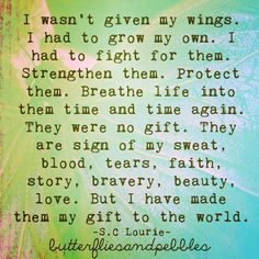 I wasn't given my wings.
