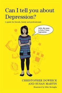 This illustrated book is an ideal introduction to depression - a condition that can be particularly difficult for children to understand. It is suitable for readers aged 7 upwards and shows family, friends and anyone who knows someone affected by depression how they can offer support.