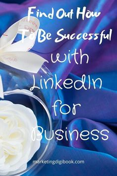 LinkedIn Best Practices for Business in 2020 – Marketing Digi Book – Content Marketing Tips and Visual Content – Styled Stock Photos - business marketing ideas