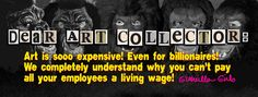 """Guerrilla Girls Dear Art Collector, 2015 """"Guerrilla Girls: Is it even worse in Europe?"""" at Whitechapel Gallery, London Guerrilla Girls, East End London, Galleries In London, New Shows, Art World, Thought Provoking, New Art, London 2016, Art News"""