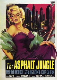 The Asphalt Jungle, 1950. A major heist goes off as planned, until bad luck and double crosses cause everything to unravel.