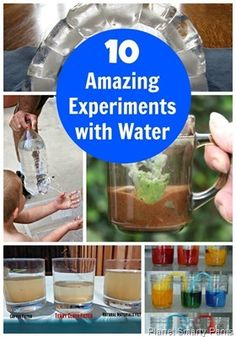 Amazing Experiments with Water