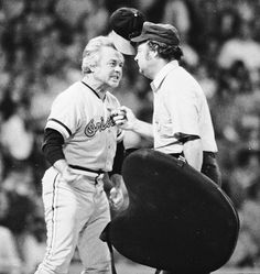 Manager Earl Weaver putting up a fight in 1974 | Baltimore magazine