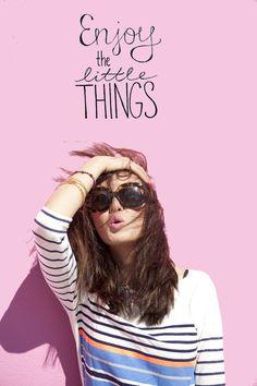 Enjoy The Little Things via The Chriselle Factor