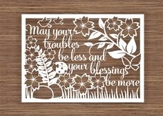 Part 1  May your troubles be less and your blessings by ArtyCuts