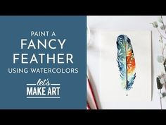 Fancy Feather - Watercolor Tutorial with Sarah Cray Watercolor Art Diy, Watercolor Feather, Watercolor Projects, Watercolour Tutorials, Watercolor Artists, Watercolor Paintings, Watercolors, Painting Lessons, Painting & Drawing