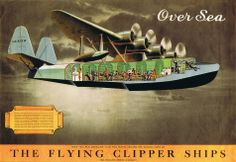 Pan American Flying Clipper Ships