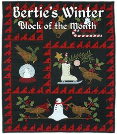 The Bertie's Winter Quilt kit by Bonnie Sullivan features pre-cut and pre-fused appliqué and is available at Shabby Fabrics. Motifs Applique Laine, Wool Applique Patterns, Quilt Block Patterns, Applique Quilts, Bird Applique, Rug Patterns, Applique Designs, Embroidery Patterns, Wooly Bully