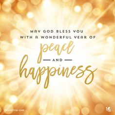 May God bless you with a wonderful year of Peace & Happiness New Year Wishes Messages, New Year Wishes Quotes, Happy New Year Message, Happy New Year Quotes, Happy New Year Images, Happy New Year Cards, Happy New Year Wishes, Happy New Year Greetings, Quotes About New Year