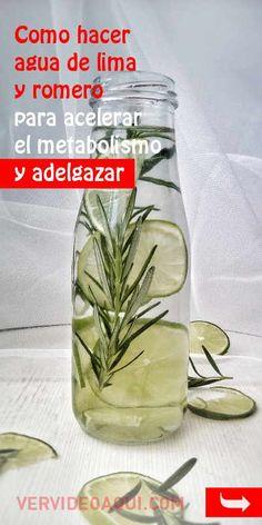 Como hacer agua de lima y romero para acelerar el metabolismo y adelgazar Bebidas Detox, Infused Water, Eating Well, Smoothies, Juice, Food And Drink, Lima, Personal Care, Drinks
