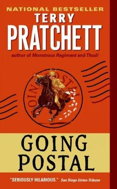 Going Postal (Terry Pratchett)...I am slowly making my way through the Pratchett novels. Slowly because I keep going back to re-read favorite parts.The stories and characters are hilarious. There are unlikely heroes and unseemly villains.