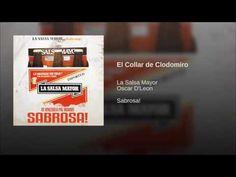 """""""El Collar de Clodomiro""""  - LA SALSA MAYOR"""