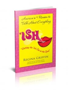 """Ish #101 """"When referring to your dreams always use the word WHEN not IF"""" (from the #1 Bestselling Series, """"ISH"""")"""