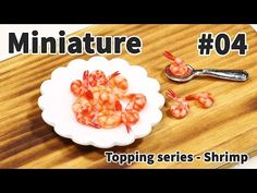 미니어쳐 토핑 만들기 #04 새우 - Miniature topping series - YouTube