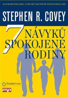 7 návyků spokojené rodiny - Stephen R. Rodin, Books, Author, Literatura, Libros, Book, Book Illustrations, Libri