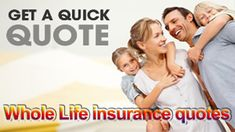 Whole Life Insurance quotes