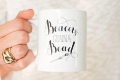 Mug 'Beaders gonna Bead'. Handlettered craft hobby gift mug for everyone that crafts with beads. Giftwrapped ceramic calligraphy mug 11 oz