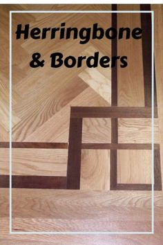 Herringbone and borders for hardwood