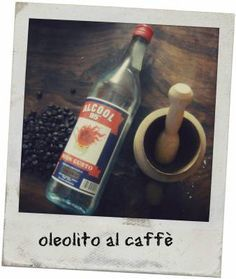 oleolito al caffè. un rimedio naturale e semplice contro gli inestetismi della cellulite le occhiaie e le rughe!