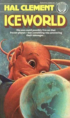 Publication: Iceworld  Authors: Hal Clement Year: 1977-10-00 ISBN: 0-345-25805-3 [978-0-345-25805-2] Publisher: Del Rey / Ballantine Cover: H. R. Van Dongen