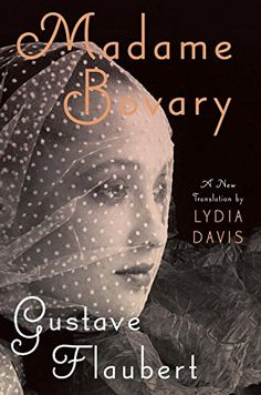 Madame Bovary by Gustave Flaubert http://www.amazon.com/dp/0670022071/ref=cm_sw_r_pi_dp_xMA2wb03C37QX