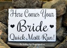 Wedding Decor Wedding Signs Rustic Here Comes The Your Bride Love Quick Run Flower Girl Ring Bearer Rustic Ceremony Decorations Photos Signs Grooms Name Rustic Weddings Beach Weddings Barn Wedding Venues Fun Sign Hand Painted by The Wedding Sign Shoppe @gmail.com