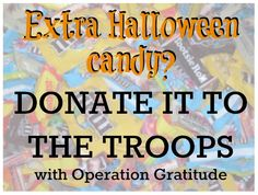 How to Donate extra Halloween Candy to the Troops - maybe get a dentist to come visit on Halloween day and maybe propose this to the kids?