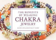 The Benefits Of Wearing Chakra Jewelry - Sivana Blog « Sivana Blog