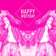 Happy #BeyDay!