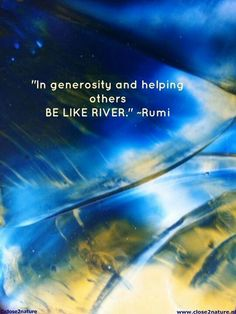 Be like a river