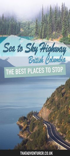 Where to stop on BC's sea to sky highway. Take a road trip from Vancouver to Whistler and see where to stop along the way with this guide to the Sea to Sky highway in BC Canada Vancouver Island, Vancouver Travel, Vancouver Vacation, Visit Vancouver, Toronto Canada, Travel Advice, Travel Guides, Travel Tips, Travel Deals