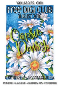 """""""Oopsie Daisy"""" a FREE digital stamp, ideal for Copic coloring 