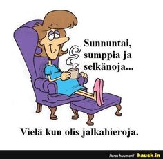 Sunnuntai, sumppia ... - HAUSK.in | Funny texts, Funny, Humor Sunday Quotes, Funny Texts, Funny Humor, Funny Stuff, Winnie The Pooh, Disney Characters, Fictional Characters, Family Guy, Feelings