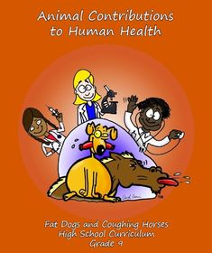 9th Grade Pilot Fat Dogs and Coughing Horses - Animal Biology Curriculum