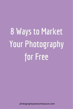 Photography marketing, Photography #Tips, free marketing, Photography business, #Photography awesomesauce.