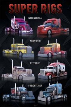 A great poster of Super Rigs - tricked out semi trucks from International, Kenworth, Peterbilt, and Freightliner! For Truckers who like to ride in style. Show Trucks, Big Rig Trucks, Old Trucks, Custom Big Rigs, Custom Trucks, Peterbilt Trucks, Chevy Trucks, Truck Drivers, Peterbilt 379