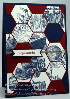 Nicole Wilson Independent Stampin' Up! Masculine Birthday Cards, Birthday Cards For Men, Masculine Cards, Card Tags, I Card, Julie Wilson, Hexagon Cards, Cherry Cobbler, Boy Cards