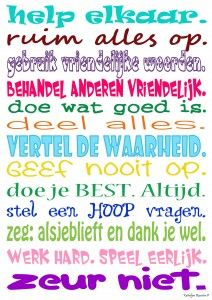 Classroom Rules, School Classroom, Positive Behavior Support, Learn Dutch, Coaching, Starting School, Leader In Me, Dutch Quotes, School Posters