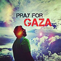 ctarfiana:    Please pray for Gaza!