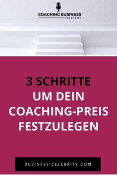 Erfahre, warum deine Wettbewerber völlig unerheblich sind für deinen Preis, welche 3 Schritte du brauchst, um deinen Preis festzulegen und für was dein Kunde wirklich zahlt, wenn er oder sie bei dir ein #Coaching bucht. Jetzt in der neuen Coaching Business Mastery #Podcast-Folge. #marketing #businesstipps #beratung