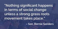 A strong grass roots movement...