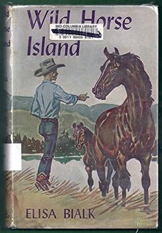 Wild Horse Island by Elisa Bialk Family Sketch, Books To Read, My Books, Horse Story, Paul Brown, Horse Books, Black Stallion, Horse Silhouette, Vintage Horse