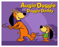 Augie+Doggie+and+Doggie+Daddy+|+AUGIE+DOGGIE+&+DOGGIE+DADDY+INKINGS!