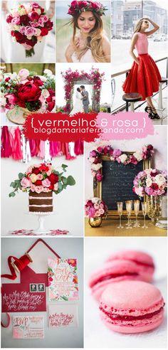 Decoração de Casamento Paleta de Cores Vermelho e Rosa   http://blogdamariafernanda.com/decoracao-de-casamento-paleta-de-cores-vermelho-e-rosa