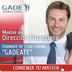 Escuela de Negocios GADE - Master Direccion Financiera