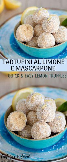 Tartufini al limone e mascarpone - Tartufi al mascarpone - Palline al mascarpone e limone - Praline al mascarpone e limone - Quick & easy lemon truffles