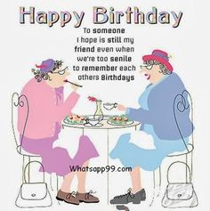 Funny Birthday Wishes For Friend Happy Friends Quotes Messages