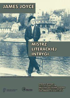 """Plakat na wystawę w Bibliotece Głównej PŁ. """"James Joyce - Mistrz Literackiej Intrygi"""". 10 października  do 2 listopada 2016 r."""