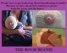 Bah-hah, ha, ha, ha...ok, not sure if I'd ever get a Boob Beanie but it's hilarious! by SarasStitches on etsy