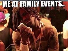 Me At Family Events